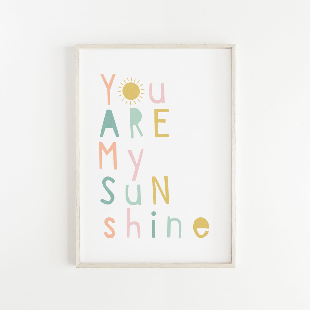 You are my Sunshine Print in Sherbet