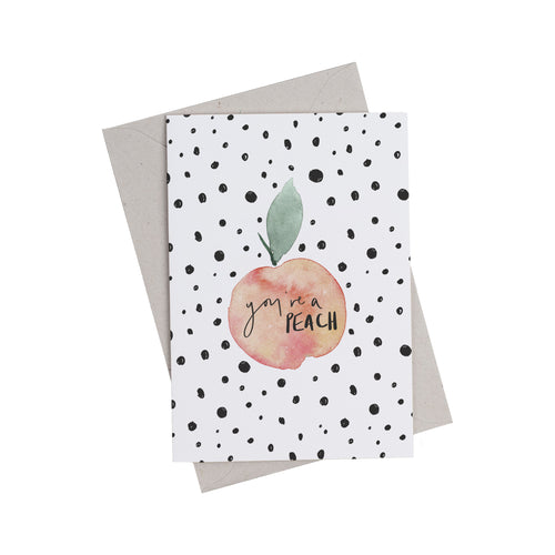 You're a Peach Greetings Card