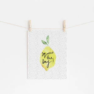 Squeeze the day Lemon Print