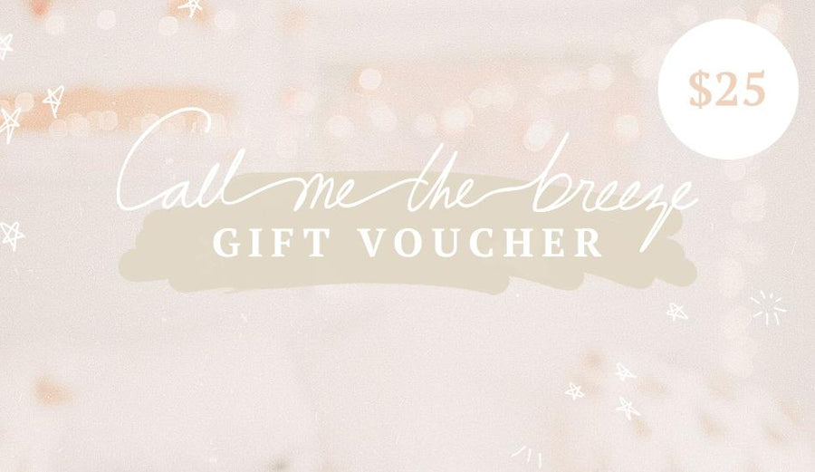 Call Me The Breeze $25 Gift Card