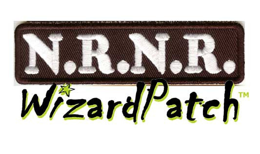 "N.R.N.R. (no root no ride) Funny biker tag patch 4"" wide"