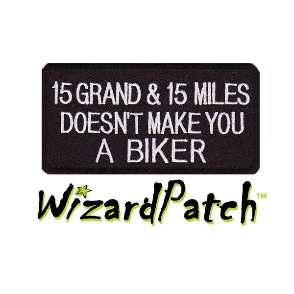 15 GRAND FUNNY BIKER PATCH 4""