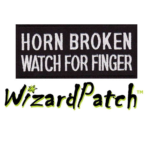 HORN BROKEN FUNNY BIKER PATCH watch for finger