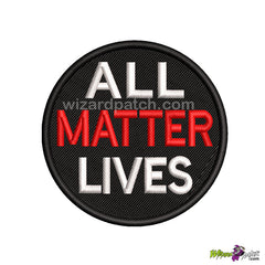 ALL LIVES MATTER BLACK LIVES MOVEMENT EMBROIDERED BADGE LOGO DISC PATCH