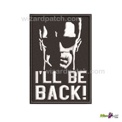 EMBROIDERED ARNOLD SWARZENEGGER ARNIE IRON ON PATCH APPLIQUE BADGE ILL BE BACK ICONIC SYMBOL LOGO