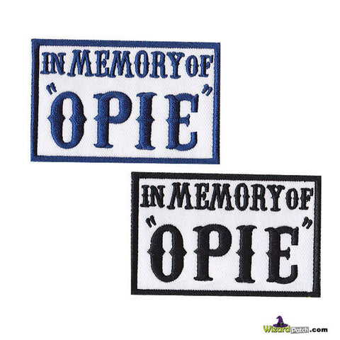 SONS OF ANACRHY IN MEMORY OF OPIE PATCH