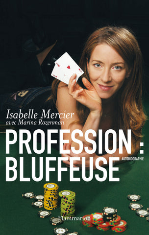 """Profession: Bluffeuse"" - No Mercy Making"