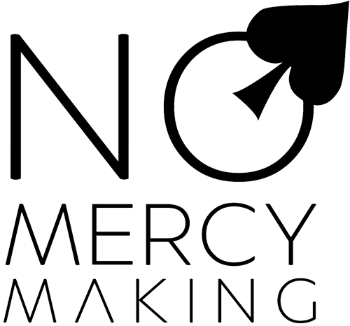 No Mercy Making