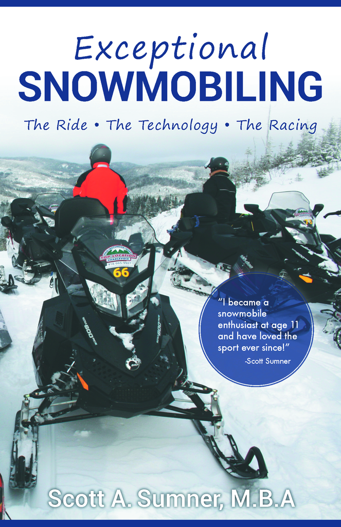 Exceptional Snowmobiling – Ride, Technology, Racing: Scott Sumner