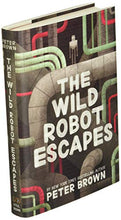 Load image into Gallery viewer, The Wild Robot Escapes (The Wild Robot, 2)