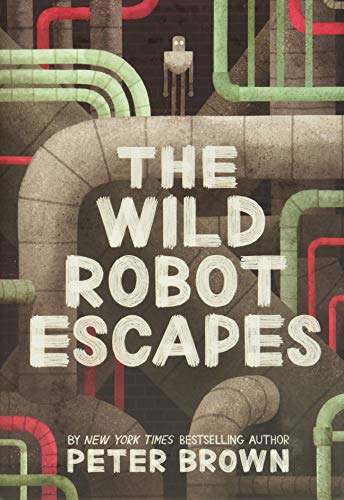 The Wild Robot Escapes (The Wild Robot, 2)