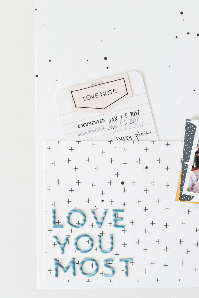 Love you Most Layout | Suzanna Stein