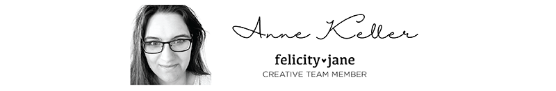 Anne Keller for Felicity Jane