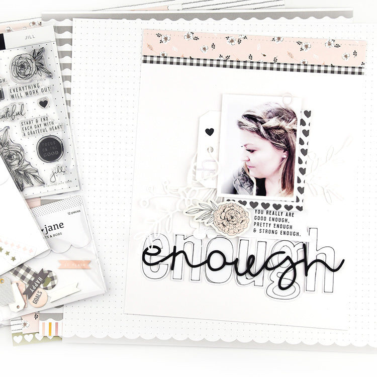 You are Enough Layout using the Jill Collection 1 | Lorilei Muphy | Felicity Jane