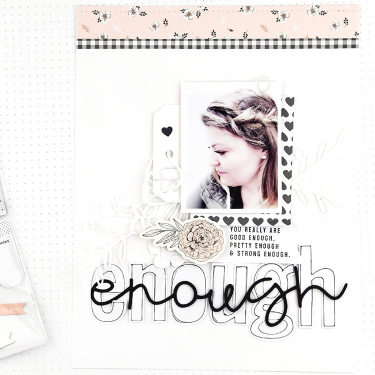 You are Enough Layout using the Jill Collection 2 | Lorilei Muphy | Felicity Jane