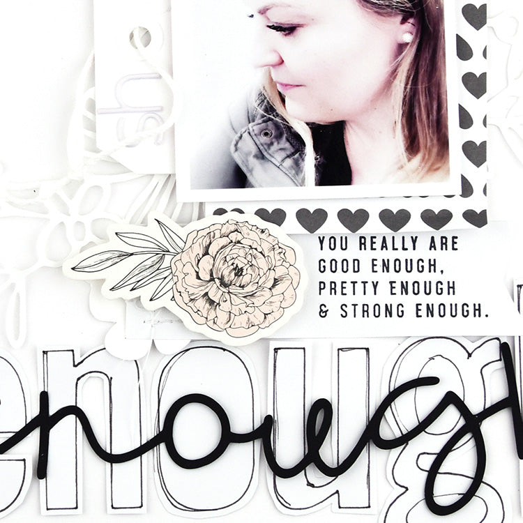 You are Enough Layout using the Jill Collection 3 | Lorilei Muphy | Felicity Jane