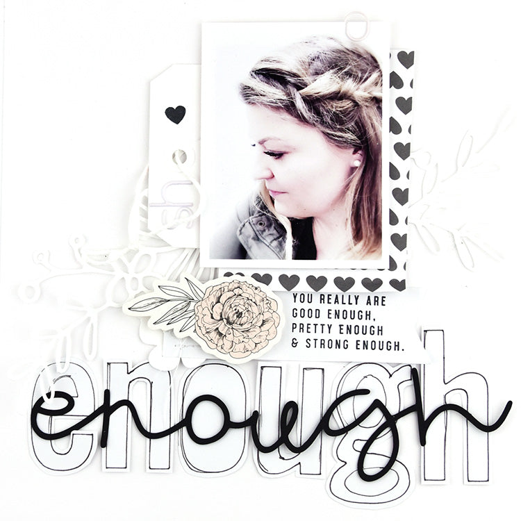 You are Enough Layout using the Jill Collection 4 | Lorilei Muphy | Felicity Jane