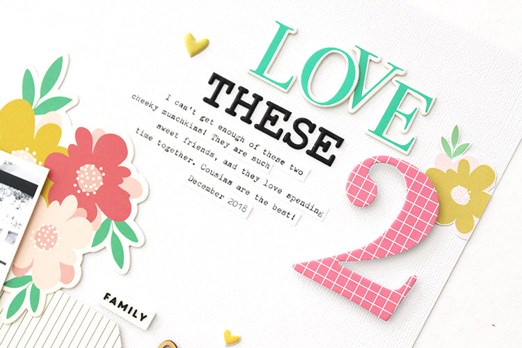 'Love These 2' layout using the Jaimee Kit 4| Mandy Melville | Felicity Jane