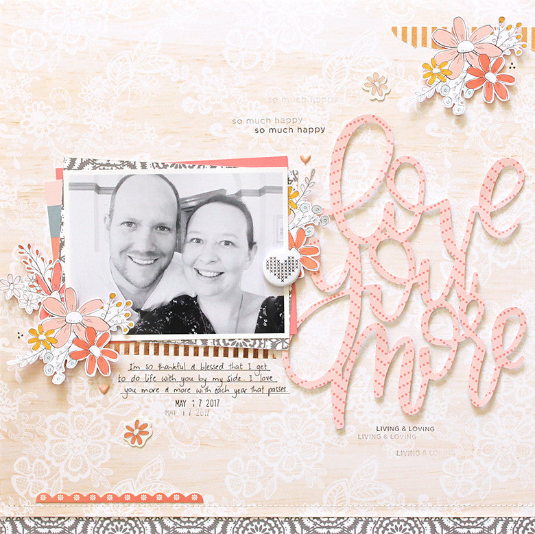 Love You More Layout by Mandy Melville | @FelicityJane