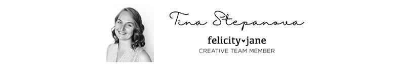 Tina Stepanova for Felicity Jane
