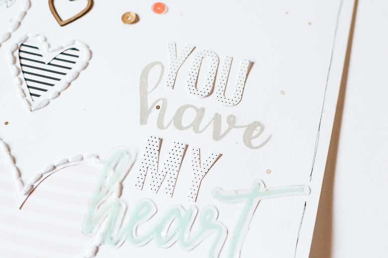 You Have My Heart Layout by Suzanna Stein | @FelicityJane