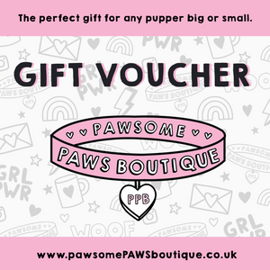 Pawsome Paws Boutique Gift Voucher