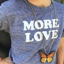 Load image into Gallery viewer, Gunner & Lux Monarch Butterfly Necklace, Love More