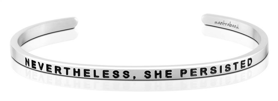 Mantraband Nevertheless She Persisted, Silver