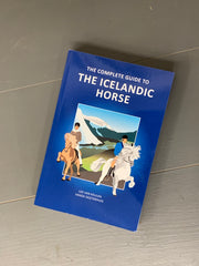 The Complete guide to the Icelandic Horse - IN STOCK