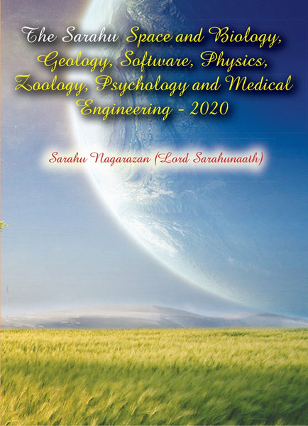The Sarahu Space and Biology, Geology, Software, Physics, Zoology, Psychology and Medical Engineering - 2020