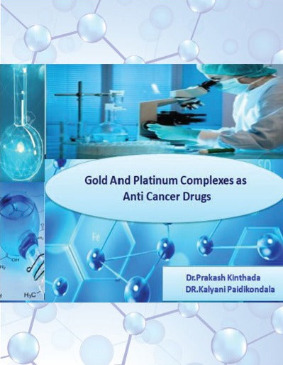 Gold and Platinum Complexes as Anticancer Drugs - BookMedia