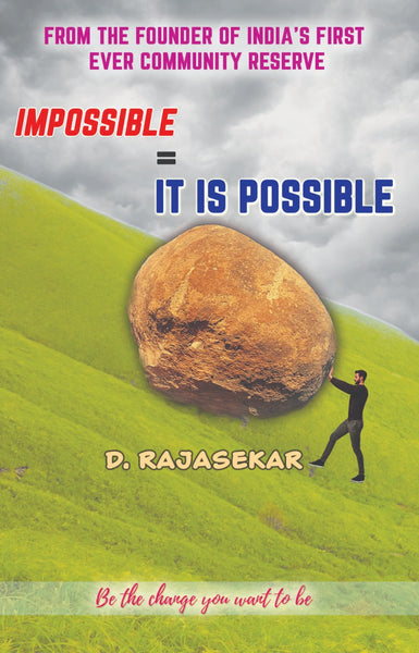 IMPOSSIBLE = IT IS POSSIBLE