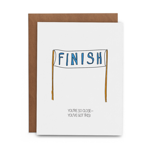 You're So Close - You've Got This Card