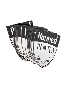 BANNED Shield 2 Stickers