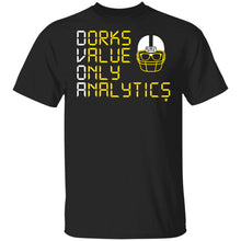Load image into Gallery viewer, Dorks Value Only Analytics Shirt