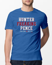 Load image into Gallery viewer, hunter freaking pence all star t shirt