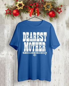 dearest mother t shirt