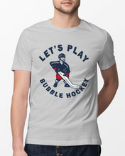 Load image into Gallery viewer, Let's Play Bubble Hockey Shirt