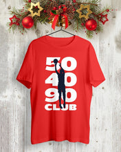 Load image into Gallery viewer, 50 40 90 club t shirt