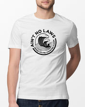 Load image into Gallery viewer, aint no laws when your drinking claws t shirt