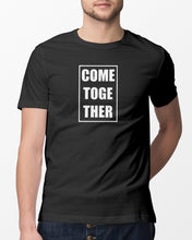 Load image into Gallery viewer, come together t shirt