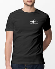 Load image into Gallery viewer, come and take it t shirt