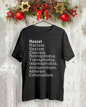 Load image into Gallery viewer, resist racism sexism zionism t shirt