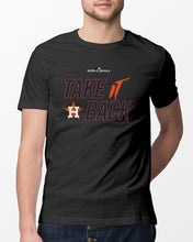 Load image into Gallery viewer, astros take it back t shirt