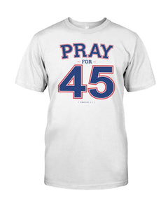 franklin graham pray for 45 shirt