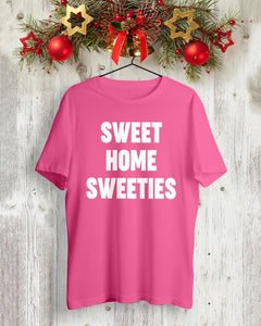 sweet home sweeties t shirt