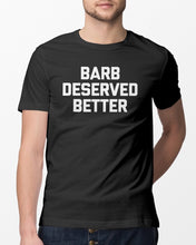 Load image into Gallery viewer, sal vulcano barb deserved better t shirt