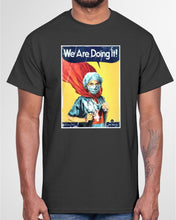 Load image into Gallery viewer, we are doing it vault comics shirt