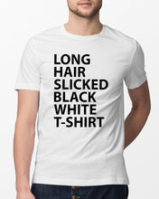 Load image into Gallery viewer, long hair slicked back white t shirt