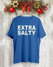 Load image into Gallery viewer, joel mchale extra salty t shirt
